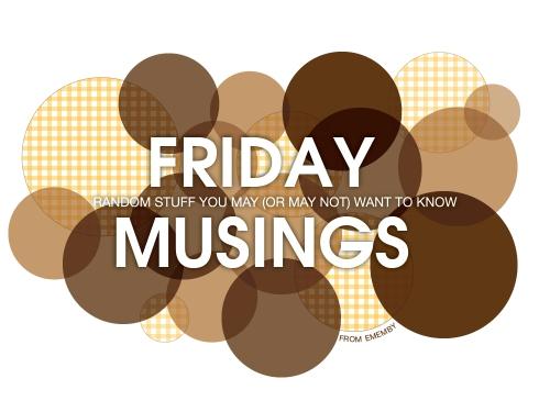 ememby_Friday_Musings_2