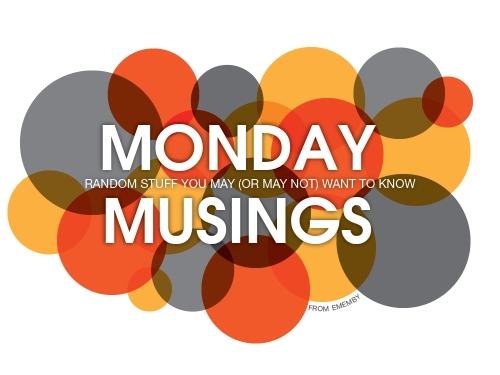 ememby_Monday_Musings_2