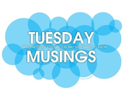 ememby_Tuesday_Musings_2