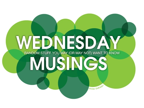 ememby_Wednesday_Musings_2